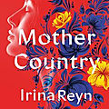 Mother country (irina reyn)