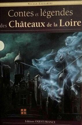 Contes et Légendes des Châteaux de la Loire