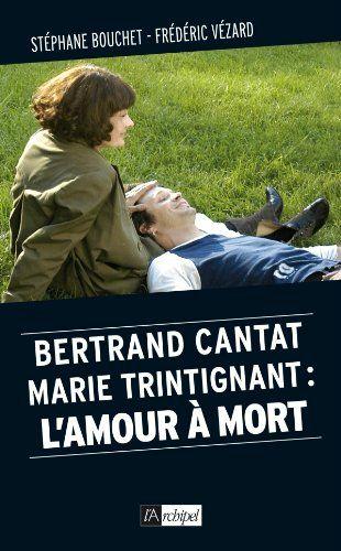 bertrand cantat marie trintignant l amour a mort