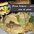 Cheeseburgers .. avec un petit air de la sauce giant