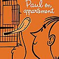 Paul en appartement - michel rabagliati