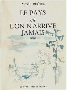 le_pays_ou_l_on_arrive_1955
