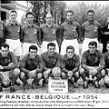 11 novembre 1954 FRANCE-BELGIQUE ... DOUBLÉ DE RAYMOND KOPA