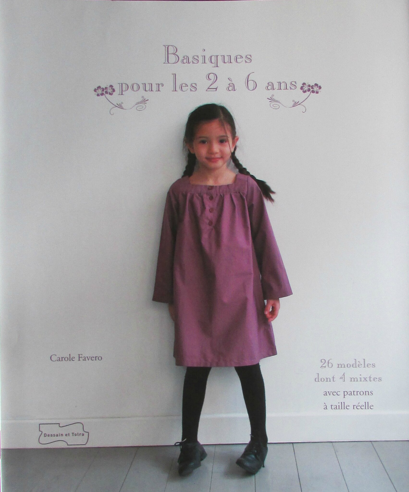 Fiche de lecture : Basiques pour les 2 à 6 ans, Carole Favero.