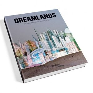 dreamlands_des_parcs_d_attraction_aux_cites_du_futur