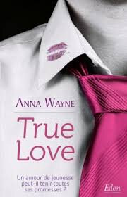 True Love de Anna Wayne