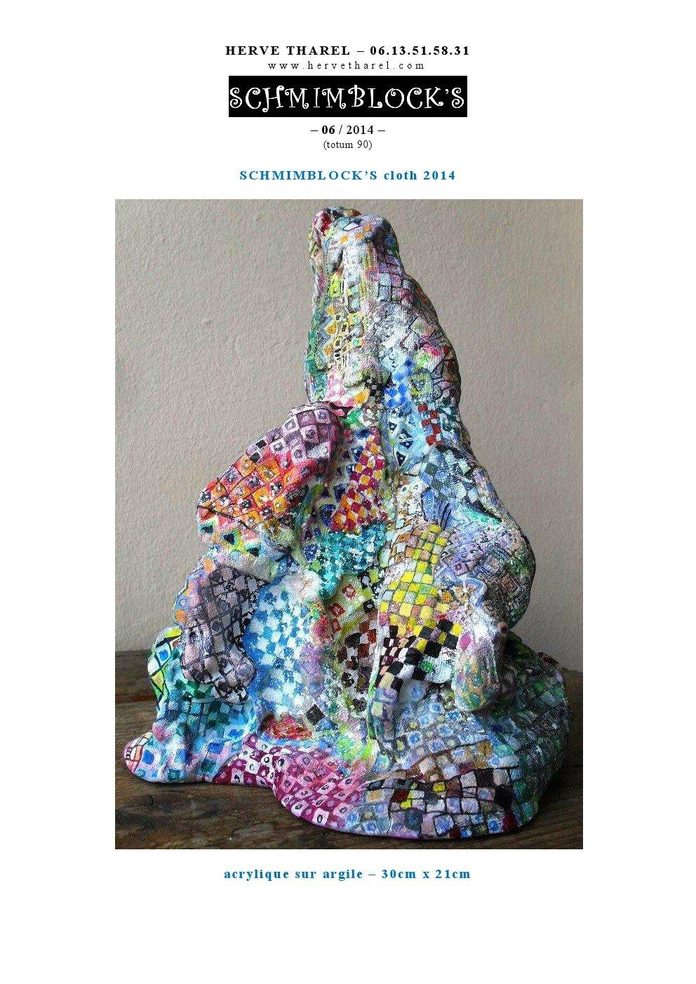 page 6 2014-TOTUM 90 SCHMIMBLOCK'S cloth acrylique sur argile – 30cm x 21cm