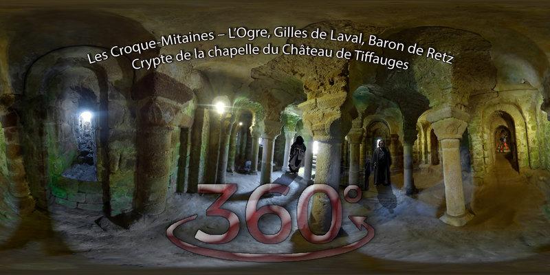 Les Croque-Mitaines – L'Ogre, Gilles de Laval, Baron de Retz - Crypte de la chapelle du Château de Tiffauges