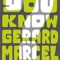 Do you know Gérard Marcel ?