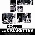 Coffee and cigarettes (de jim jarmusch)