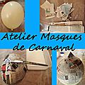 Atelier masque et recette de papier modelé