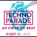 Techno parade 2015 - 19 septembre 2015 !