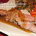 Aiguillettes de canard, sauce à l'orange