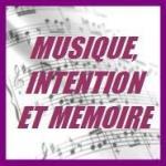 musique, intention et mémoire