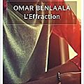 L'effraction - omar benlaala
