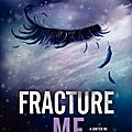 [cover reveal] fracture me - tahereh mafi