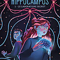 Hippocampus, tome 1 : le laboratoire secret, de bertrand puard