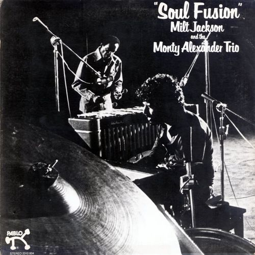 Milt Jackson and the Monty Alexander Trio - 1977 - Soul Fusion (Pablo)