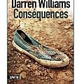 ~ conséquences, darren williams