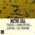 Tadd Dameron with John Coltrane - 1956 - Mating Call (Prestige)