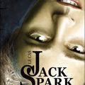 Le cas jack spark t.1 : eté mutant de victor dixen