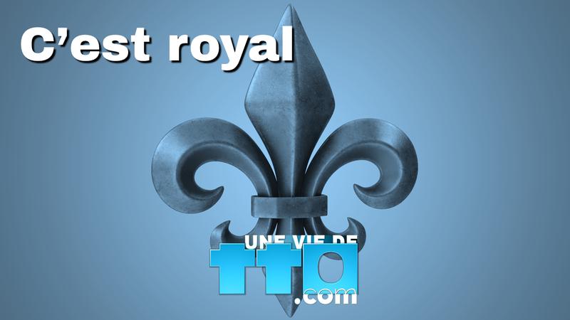 C'est royal