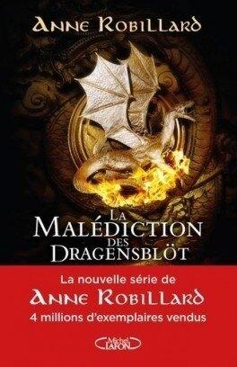 La malédiction des Dragensblöt - le chateau d'Anne Robillard