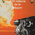 Les cinq cents millions de la bégum - jules verne