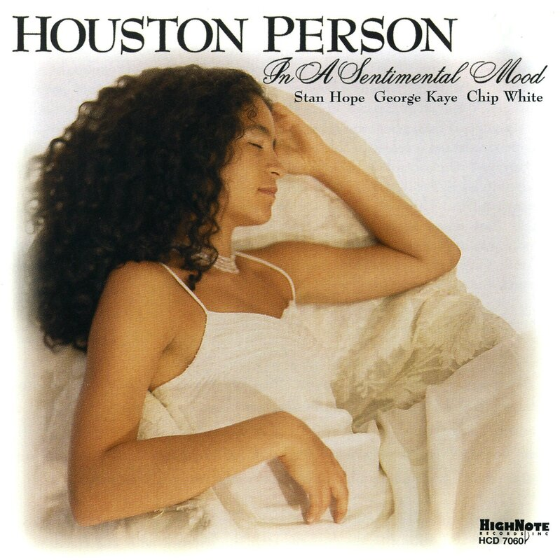 Houston Person - 2000 - In a Sentimental Mood (HightNote)