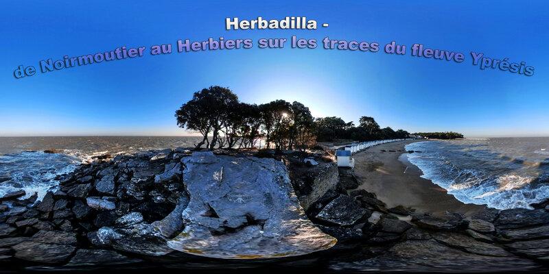 Herbadilla - De Noirmoutier au Herbiers sur les traces du fleuve Yprésis
