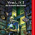 Virus l.i.v. 3 ou la mort des livres, de christian grenier