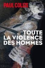 CVT_Toute-la-Violence-des-Hommes_7304
