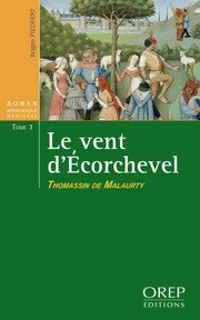 le-vent-d-ecorchevel-tome-3-thomassin-de-malaurty