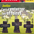 Justice l'art d'enterrer les affaires