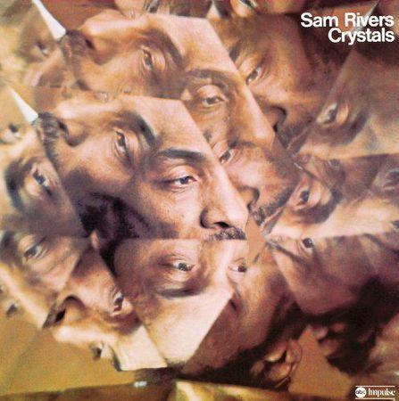 Sam Rivers - Crystals