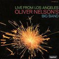 Oliver Nelson's Big Band - 1967 - Live From Los Angeles (Impulse)