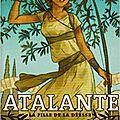 Atalante, la fille de la déesse, de anne-sophie silvestre