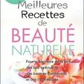 Les Meilleures Recettes de Beauté Naturelle