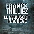 Le manuscrit inachevé, de franck thilliez