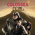 Colossea, thomas passe-monde tome 3