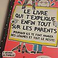 «le livre qui t'explique enfin tout sur les parents » de françoise boucher