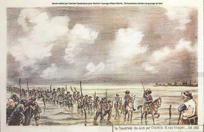 guerre de vendée Extraordinaire histoire du passage du Gois par les troupes de Charette