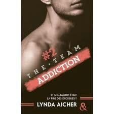 The Team Addiction Lynda Aicher