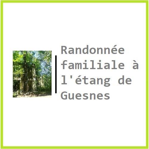 2 Randonnée familiale à l'étang de Guesnes ( Vienne86 )