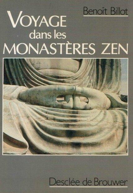 voyage dans les monastères zen, Benoît Billot