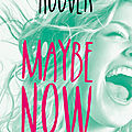 Maybe now de colleen hoover