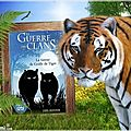 La guerre des clans : la fureur de griffe de tigre (erin hunter)