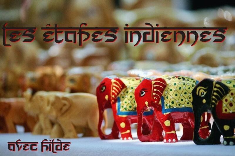 etapes indiennes