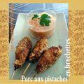 Porc aux pistaches en brochettes