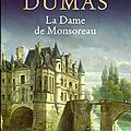 * * la dame de monsoreau - alexandre dumas